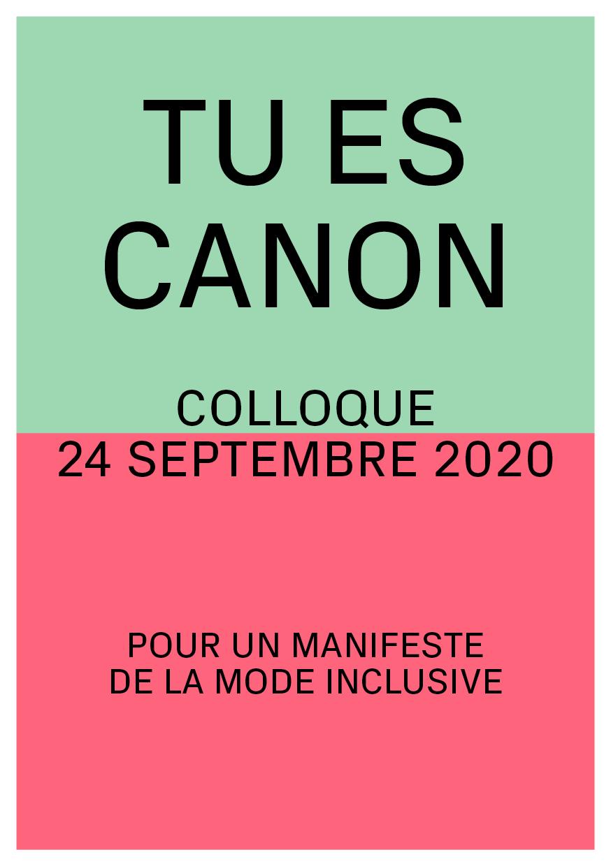 """Affiche de Colloque """"Tu es canon. Pour un manifeste de la mode inclusive"""""""